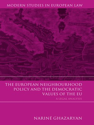 cover image of The European Neighbourhood Policy and the Democratic Values of the EU