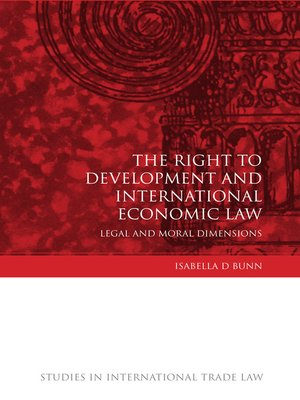 cover image of The Right to Development and International Economic Law