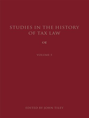 cover image of Studies in the History of Tax Law, Volume 5