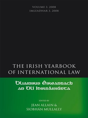 cover image of The Irish Yearbook of International Law, Volume 3