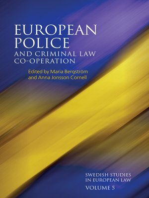 cover image of European Police and Criminal Law Co-operation