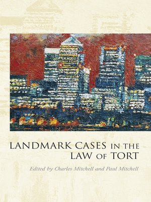 cover image of Landmark Cases in the Law of Tort