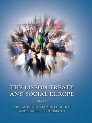 cover image of The Lisbon Treaty and Social Europe