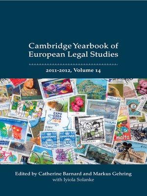 cover image of Cambridge Yearbook of European Legal Studies 2011-2012, Volume 14