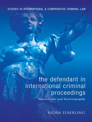 cover image of The Defendant in International Criminal Proceedings