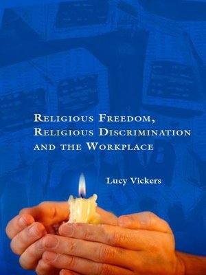 cover image of Religious Freedom, Religious Discrimination and the Workplace