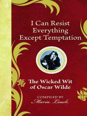 cover image of I Can Resist Everything Except Temptation