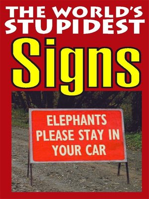 cover image of The World's Stupidest Signs