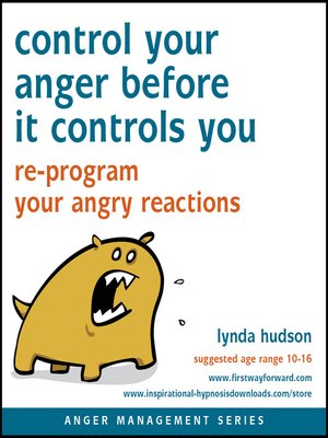 cover image of Control Your Anger Before It Controls You