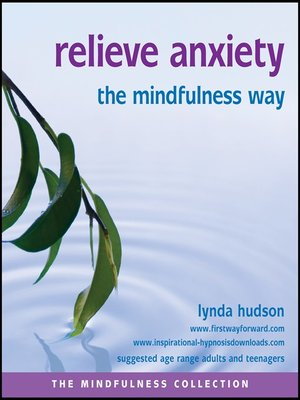 cover image of Relieve Anxiety the Mindfulness Way