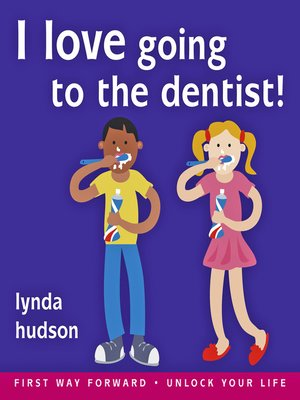 cover image of I Love Going to the Dentist