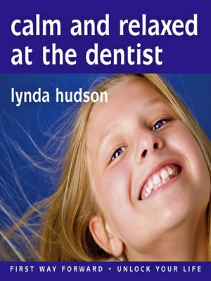 cover image of Calm and Relaxed at the Dentist