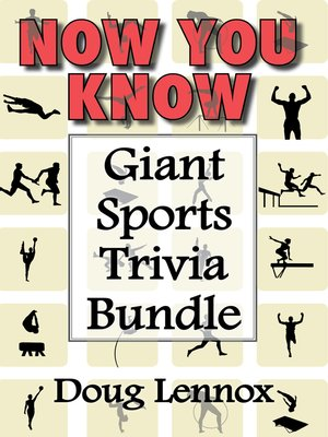 cover image of Now You Know — Giant Sports Trivia Bundle