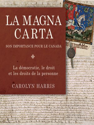 cover image of La Magna Carta, son importance pour le Canada