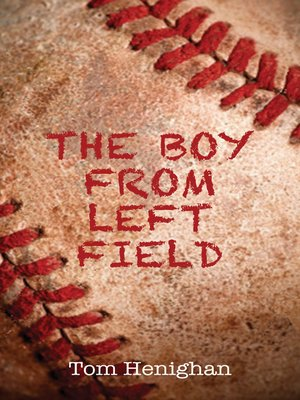 cover image of The Boy from Left Field
