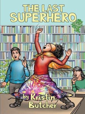 cover image of The Last Superhero