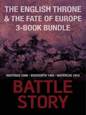 cover image of Battle Stories — the English Throne and the Fate of Europe 3-Book Bundle