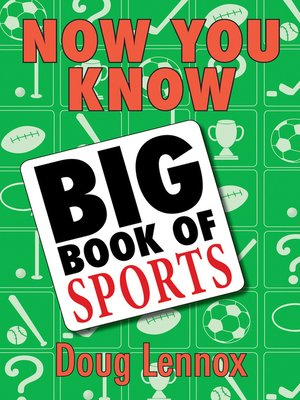 cover image of Now You Know Big Book of Sports