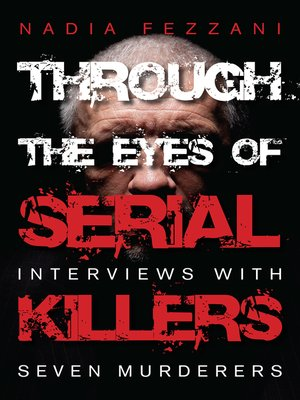 cover image of Through the Eyes of Serial Killers