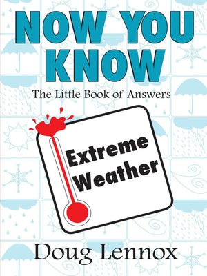 cover image of Now You Know Extreme Weather