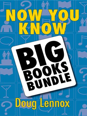 cover image of Now You Know — the Big Books Bundle