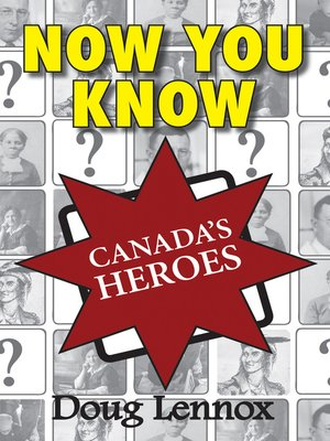 cover image of Now You Know Canada's Heroes