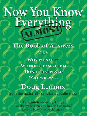 cover image of Now You Know Almost Everything