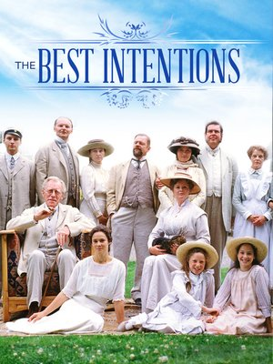 cover image of The Best Intentions