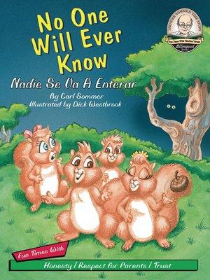 cover image of No One will Ever Know / Nadie Se Va A Enterar