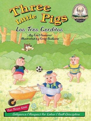 cover image of Three Little Pigs / Los Tres Cerditos