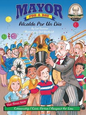 cover image of Mayor for A Day / Alcalde Por Un Dia