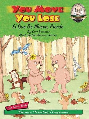 cover image of You Move You Lose / El Que Se Mueva, Pierde