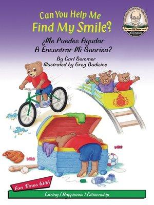 cover image of Can You Help Me Find My Smile? / Me Puedes Ayudar A Encontrar Mi Sonrisa?