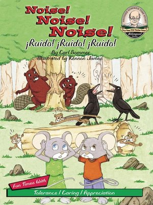 cover image of Noise! Noise! Noise! / ¡Ruido! ¡Ruido! ¡Ruido!