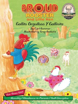cover image of Proud Rooster and Little Hen / Gallito Orgulloso Y Gallinita