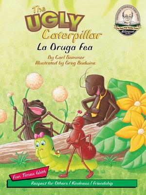cover image of The Ugly Caterpillar / La Oruga Fea