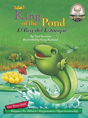 cover image of King of the Pond / El Rey del Estanque