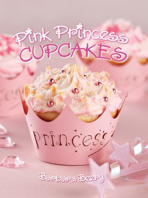 cover image of Pink Princess Cupcakes