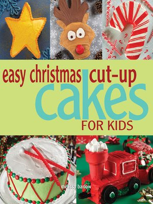 cover image of Easy Christmas Cut-up Cakes for Kids