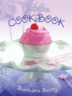 cover image of Fairies Cookbook