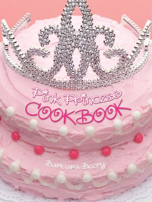 cover image of Pink Princess Cookbook