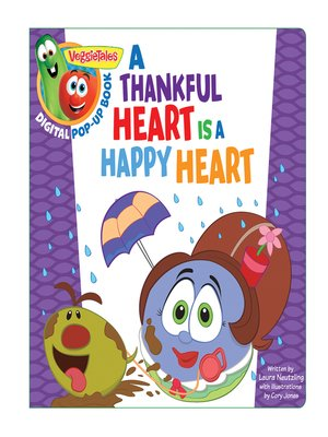 cover image of A Thankful Heart Is a Happy Heart, a Digital Pop-Up Book