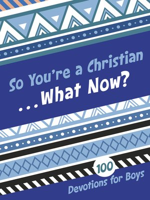 cover image of So You're a Christian . . . What Now?