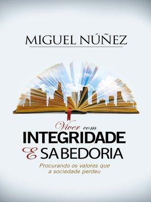 cover image of Viver com Integridade e Sabeduria