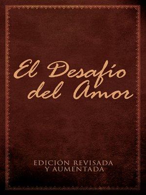 cover image of El Desafío del Amor