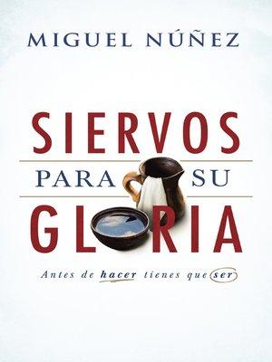 cover image of Siervos para Su gloria