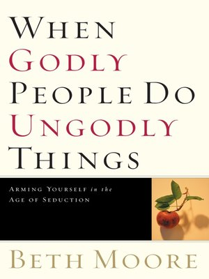 cover image of When Godly People Do Ungodly Things