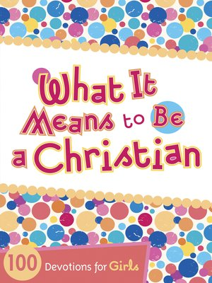 cover image of What It Means to Be a Christian