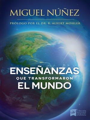 cover image of Enseñanzas que transformaron el mundo