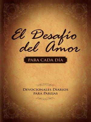 cover image of El Desafío del Amor para Cada Día